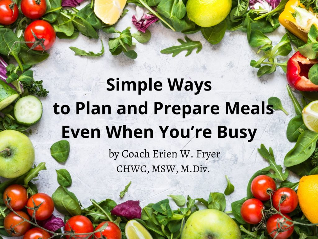 Simple Ways to Plan and   Prepare Meals